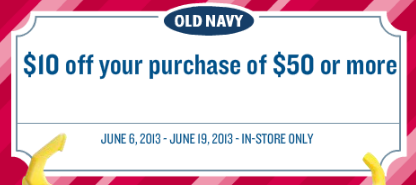 e9796e5fe Old Navy: $10 Off $50 In-Store Purchase Coupon, 20% Off Purchase Code